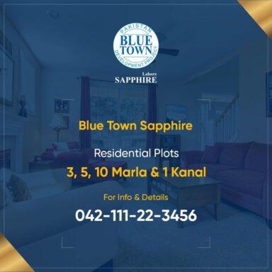 Blue Town Sapphire Residential 3, 5, 10 Marla & 1 Kanal plots