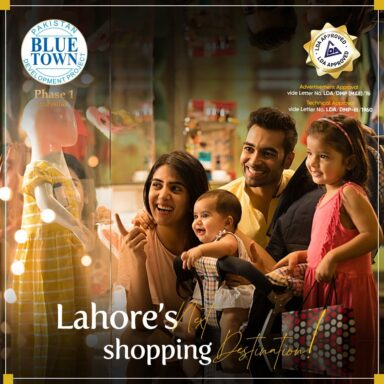 Blue Town Phase 1 Lahore (LDA Approved) Lahore's next shopping destination!