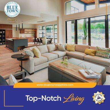 Top-notch living