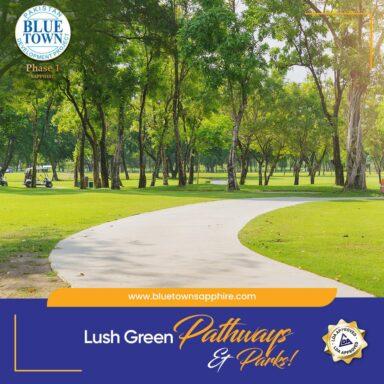 lush green pathways & parks!